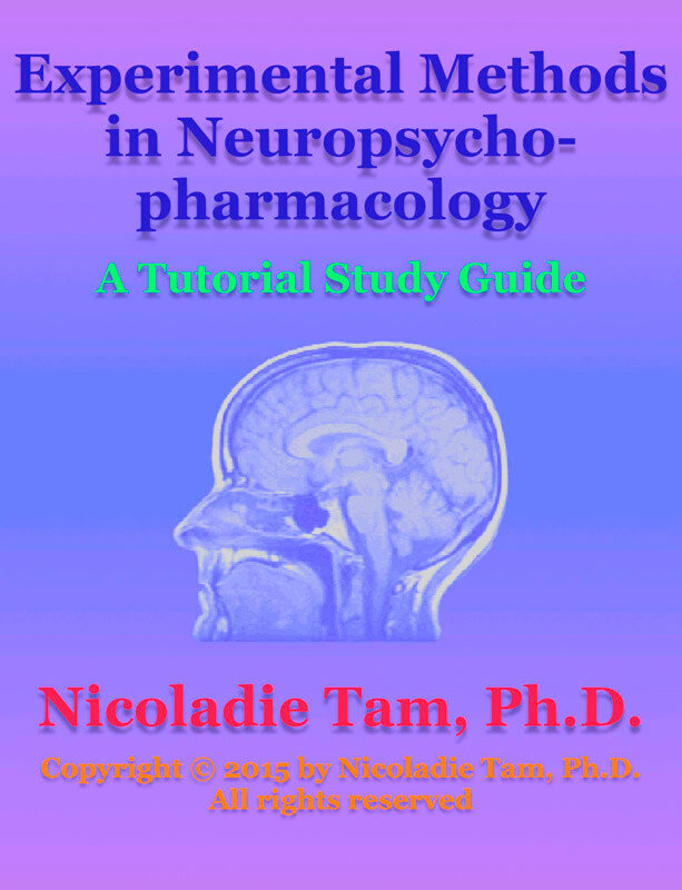 Experimental Methods in Neuropsychopharmacology: A Tutorial Study Guide (eBook)