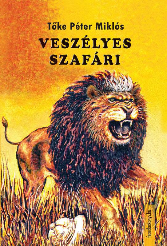 Veszelyes szafari (eBook)