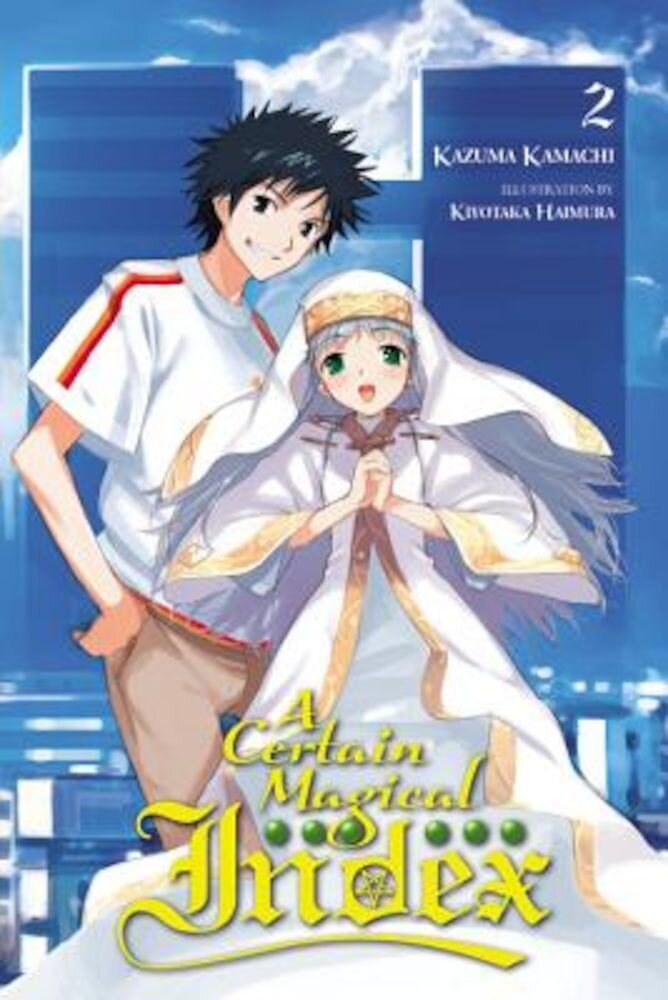 A Certain Magical Index, Vol. 2 (Light Novel), Paperback