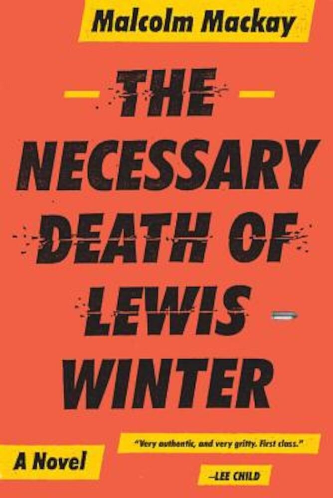 The Necessary Death of Lewis Winter, Paperback