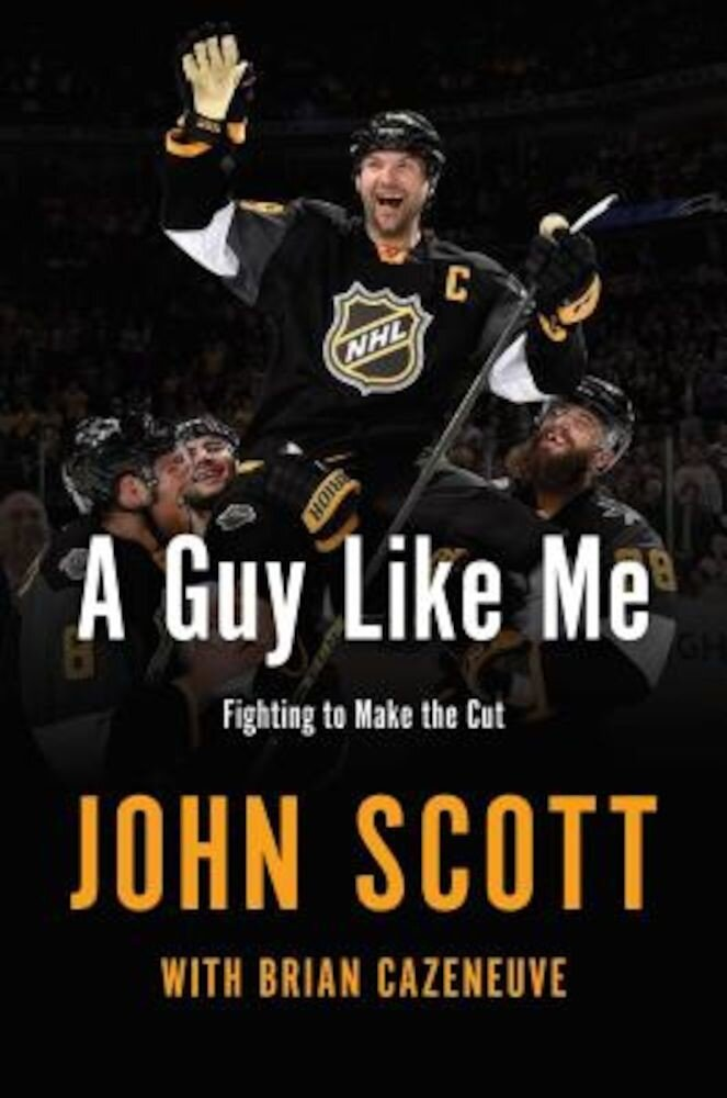 A Guy Like Me: Fighting to Make the Cut, Hardcover