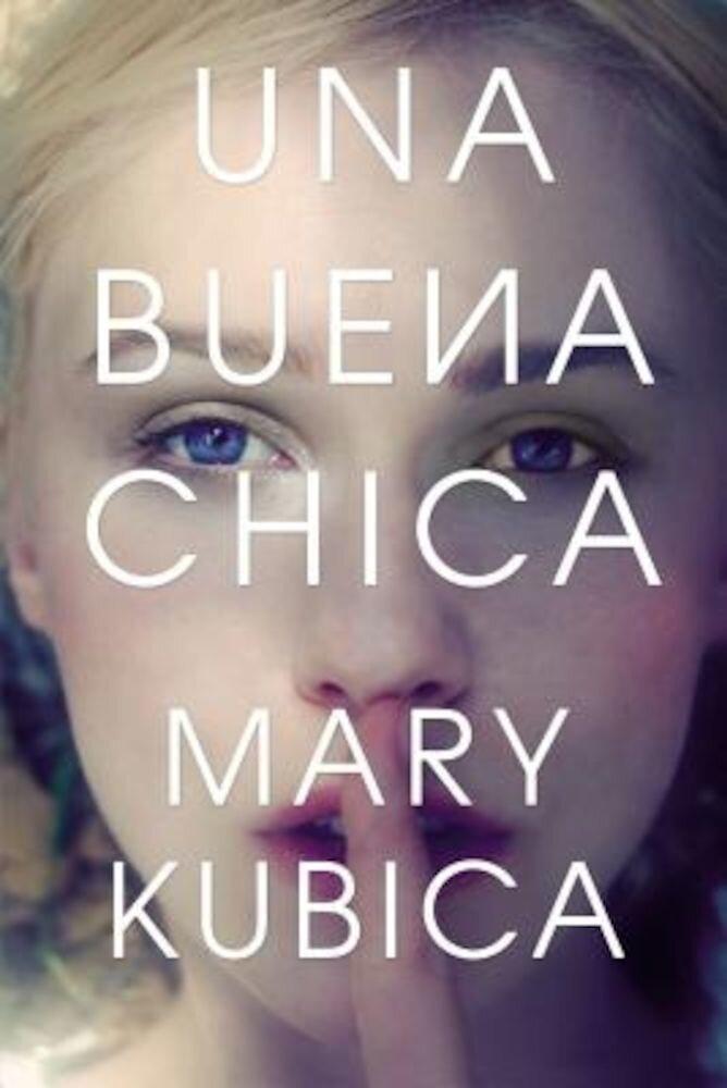 Una Buena Chica, Paperback