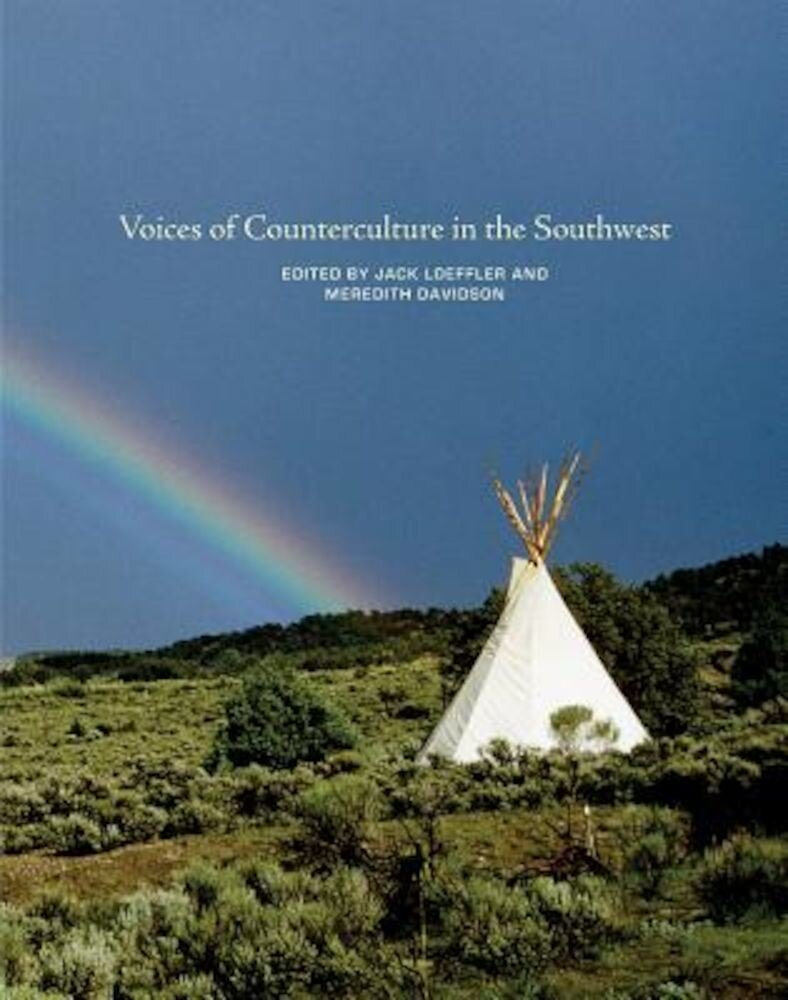 Voices of Counterculture in the Southwest, Hardcover