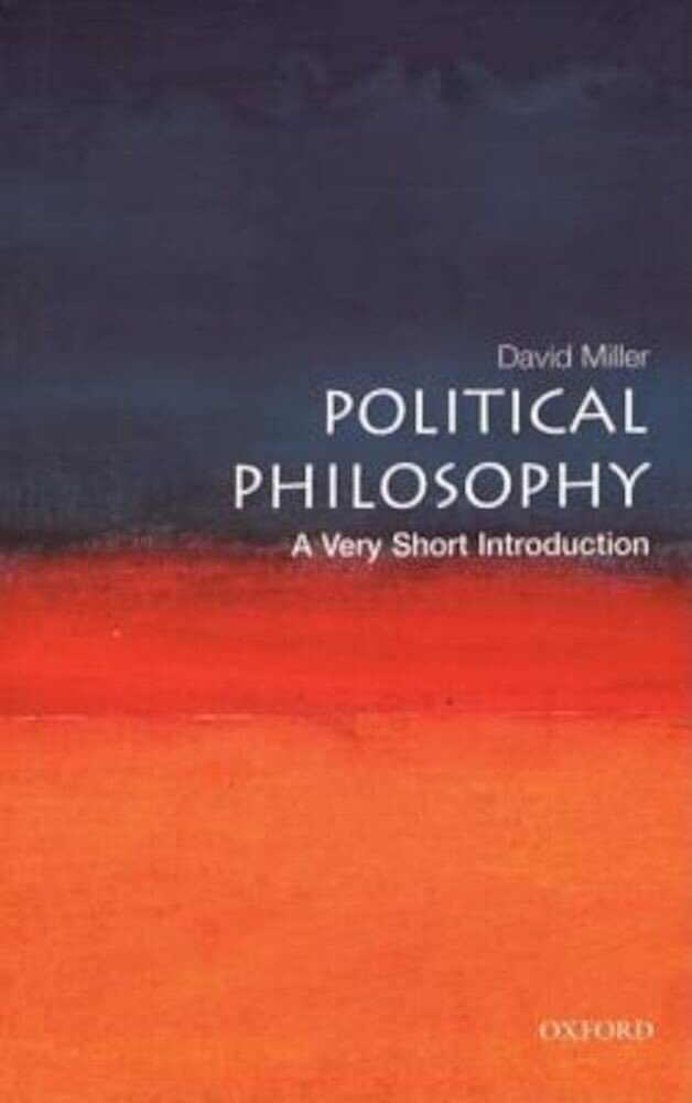 Political Philosophy: A Very Short Introduction, Paperback