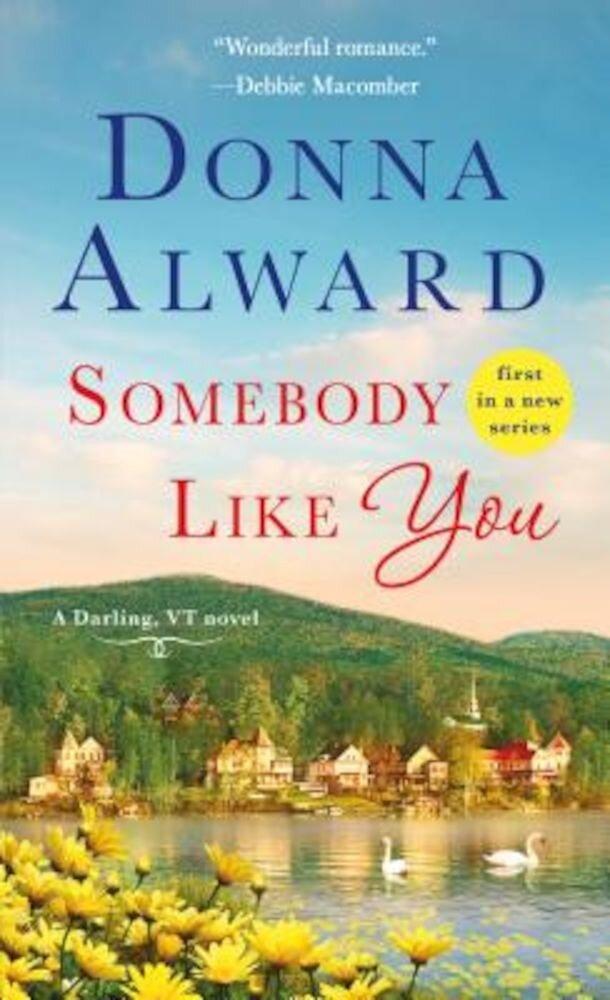 Somebody Like You: A Darling, VT Novel, Paperback