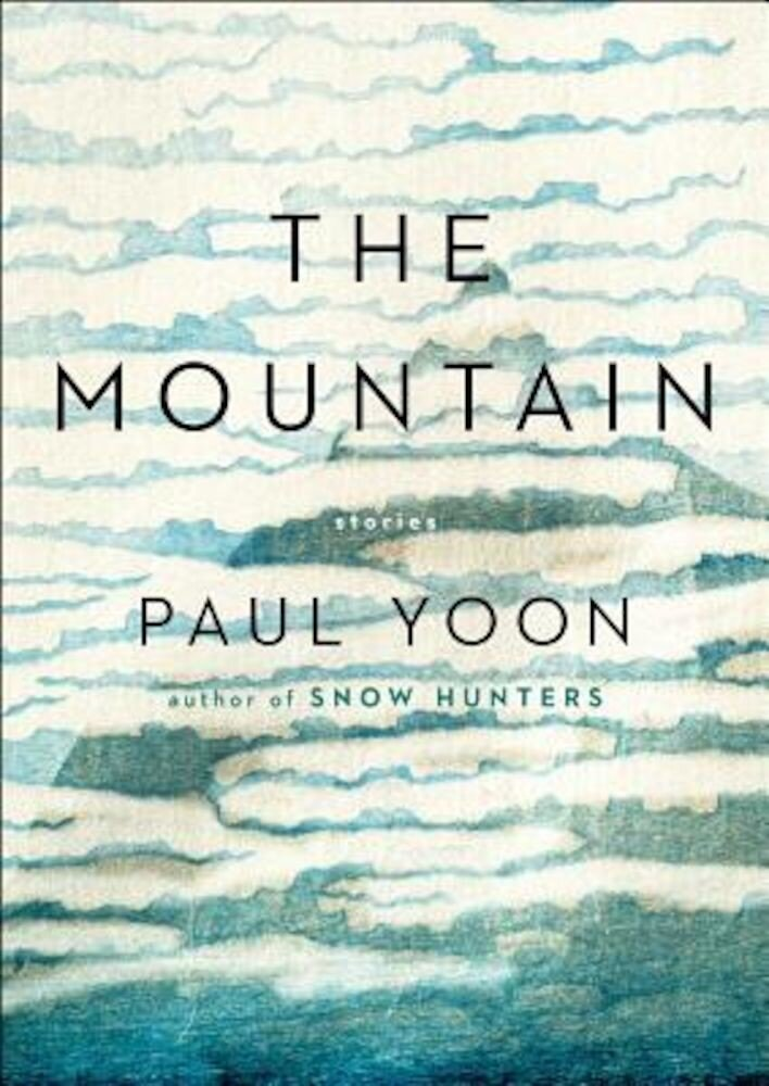 The Mountain: Stories, Hardcover