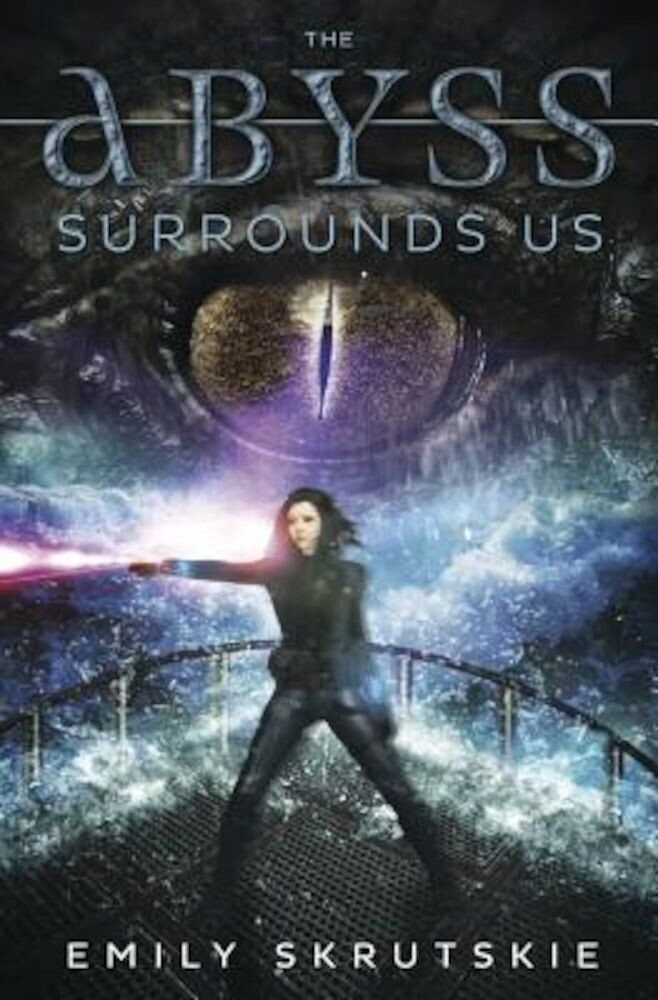 The Abyss Surrounds Us, Paperback