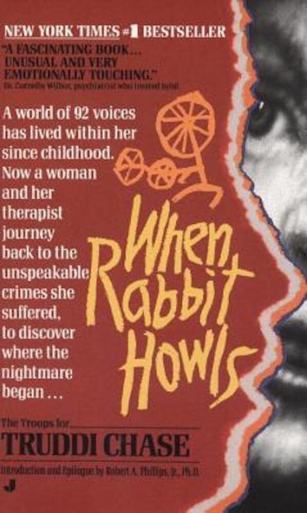 When Rabbit Howls, Paperback