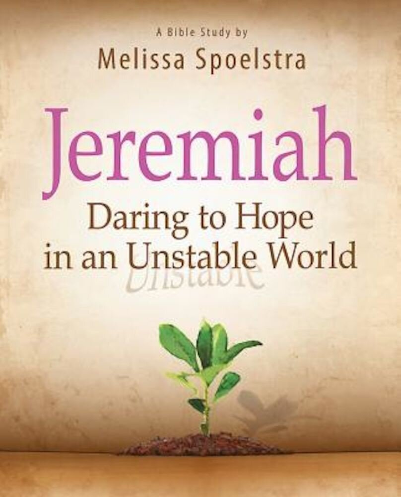 Jeremiah, Participant Book: Daring to Hope in an Unstable World, Paperback