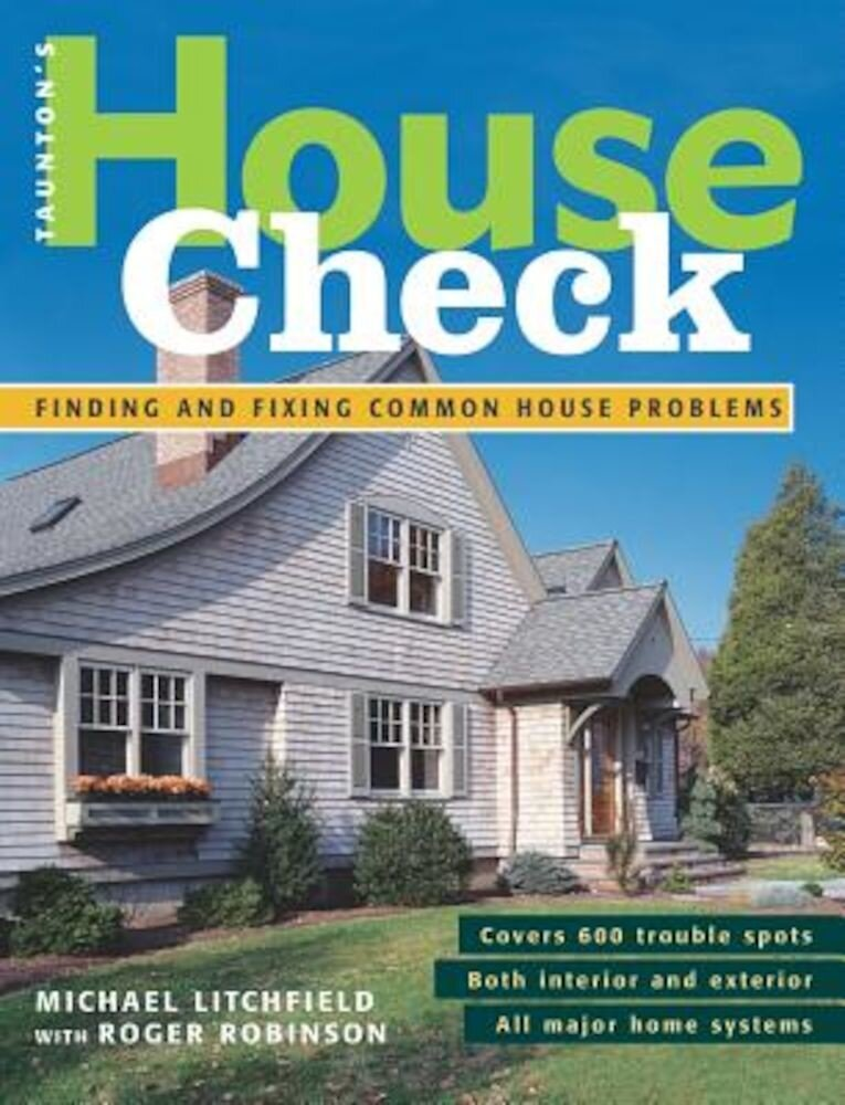 House Check: Finding and Fixing Common House Problems, Paperback