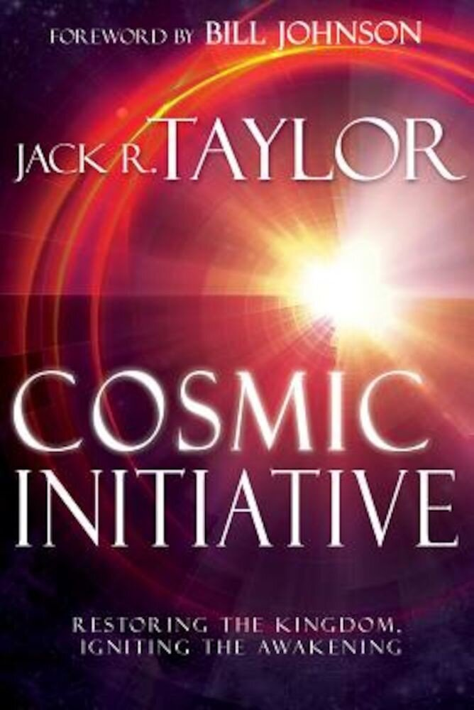 Cosmic Initiative: Restoring the Kingdom, Igniting the Awakening, Paperback