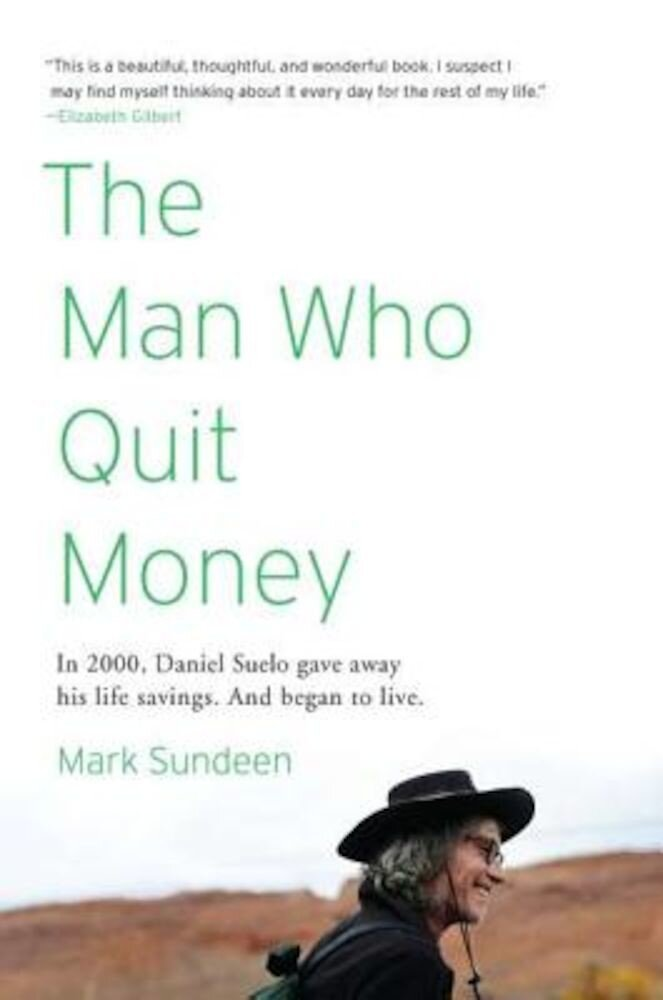 The Man Who Quit Money, Paperback