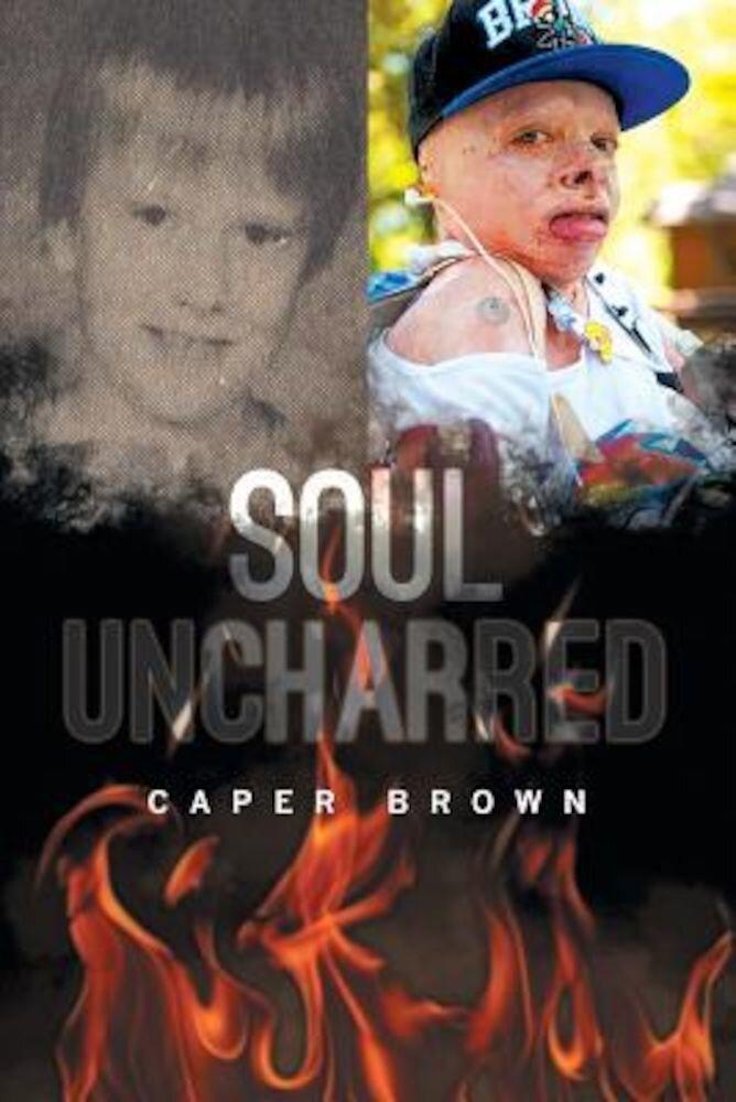 Soul Uncharred, Paperback