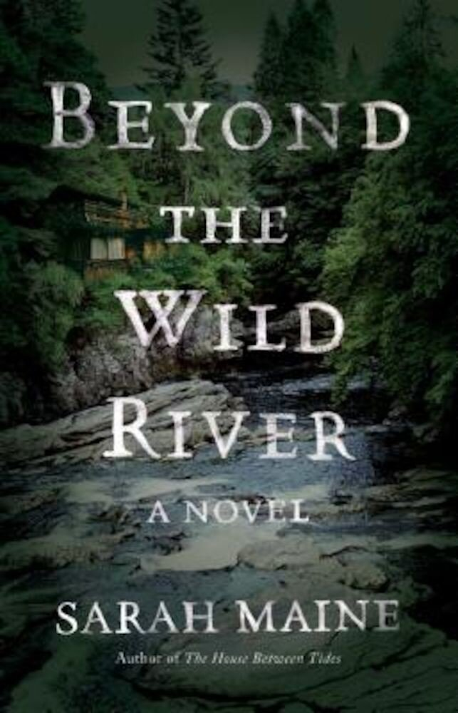 Beyond the Wild River, Paperback