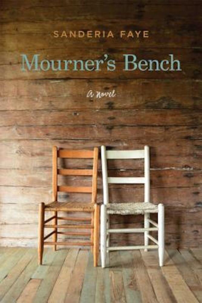 Mourner's Bench, Paperback