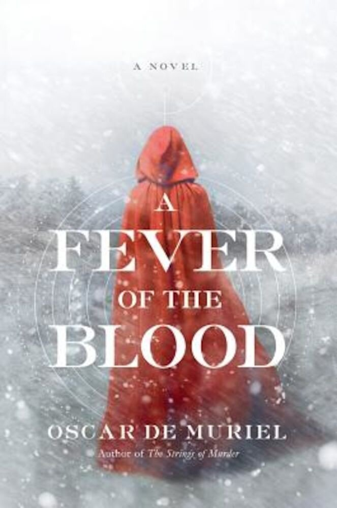 A Fever of the Blood, Hardcover