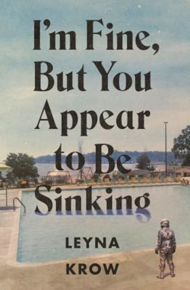 I'm Fine, But You Appear to Be Sinking, Paperback