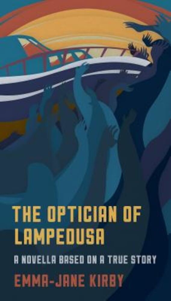 The Optician of Lampedusa: A Novella Based on a True Story, Paperback