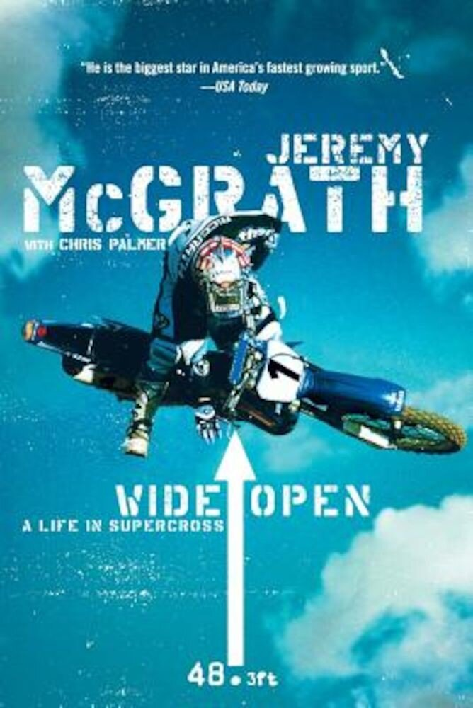 Wide Open: A Life in Supercross, Paperback