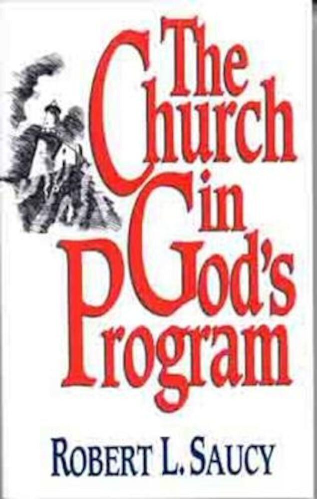The Church in God's Program, Paperback