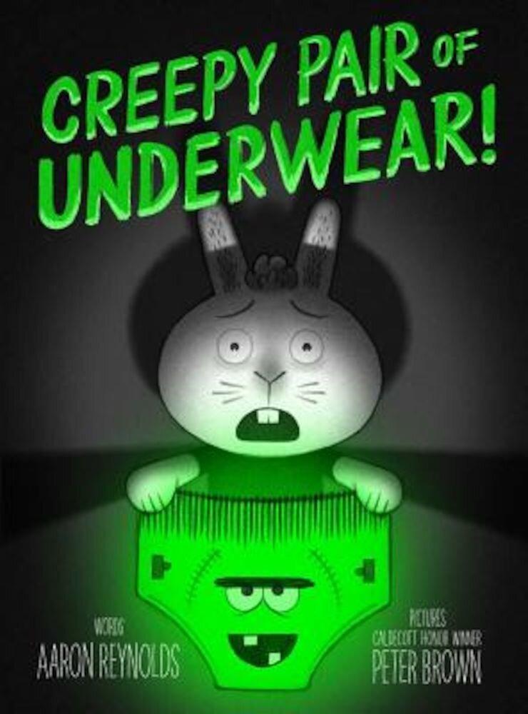 Creepy Pair of Underwear!, Hardcover