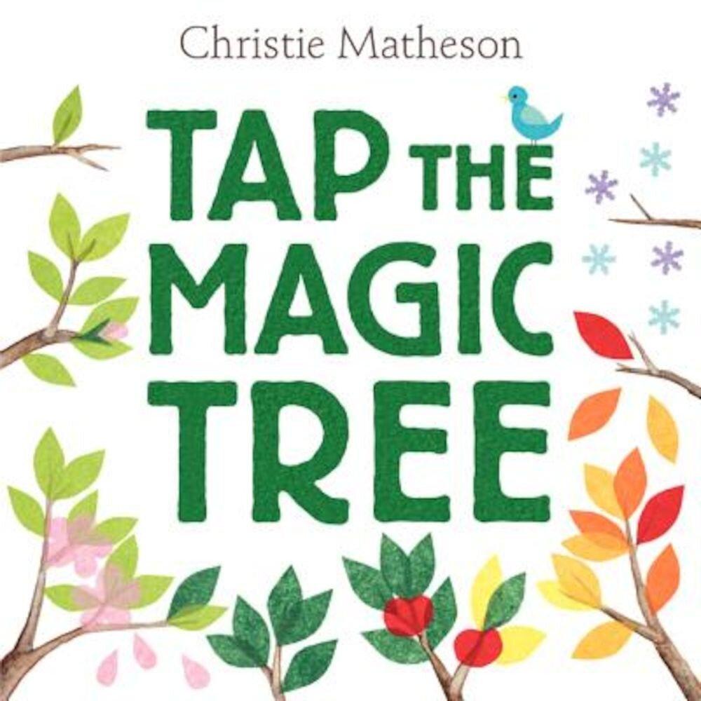 Tap the Magic Tree, Hardcover