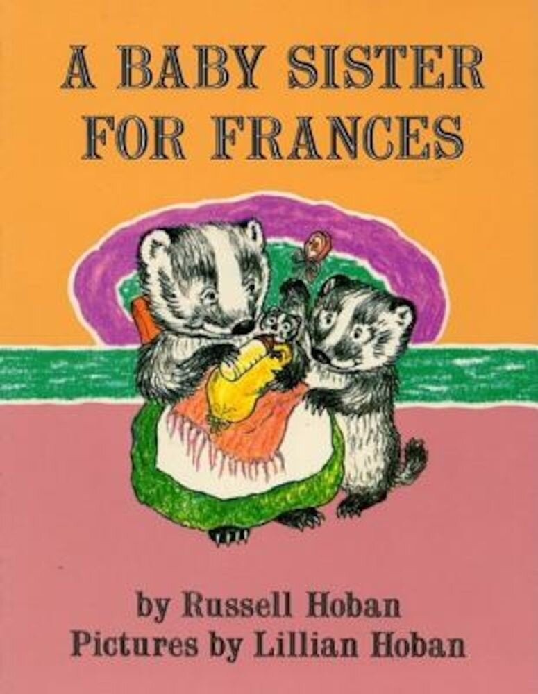 A Baby Sister for Frances, Paperback