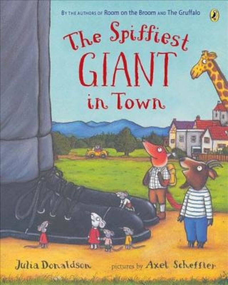 The Spiffiest Giant in Town, Paperback