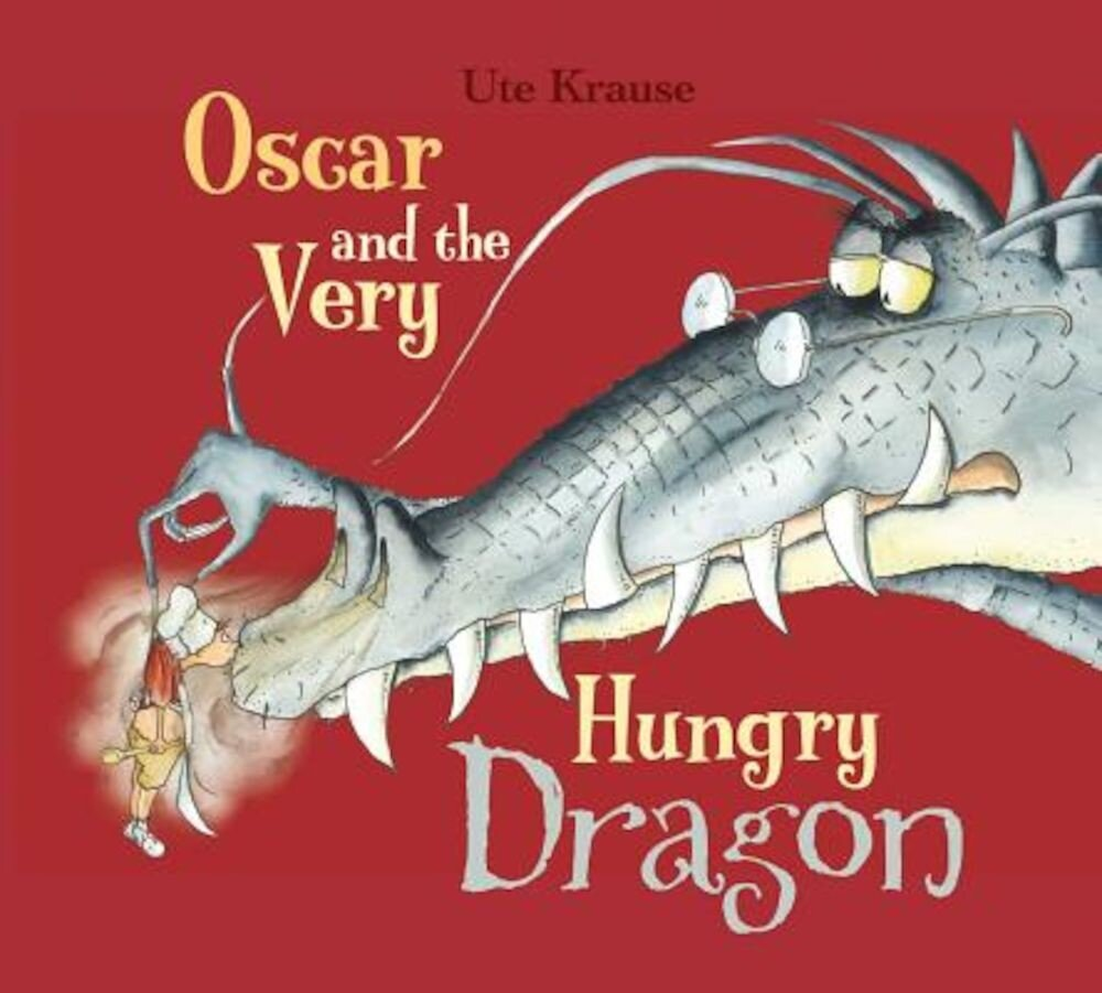 Oscar and the Very Hungry Dragon, Paperback
