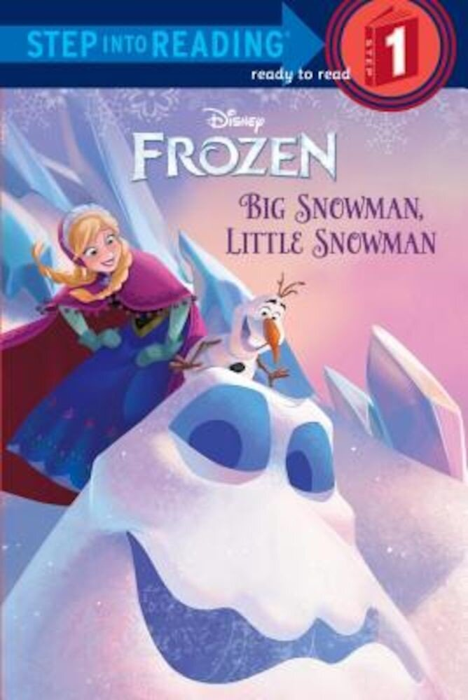 Frozen: Big Snowman, Little Snowman, Paperback