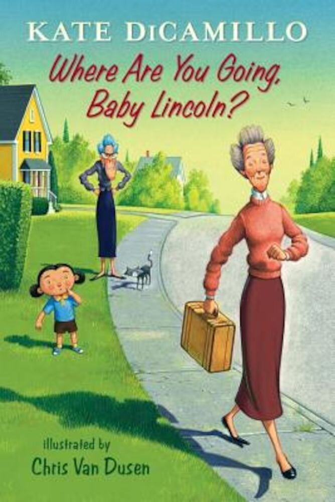 Where Are You Going, Baby Lincoln?, Hardcover
