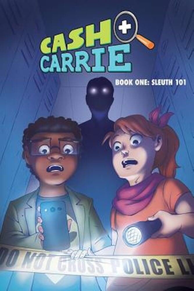 Cash and Carrie, Book 1: Sleuth 101, Paperback