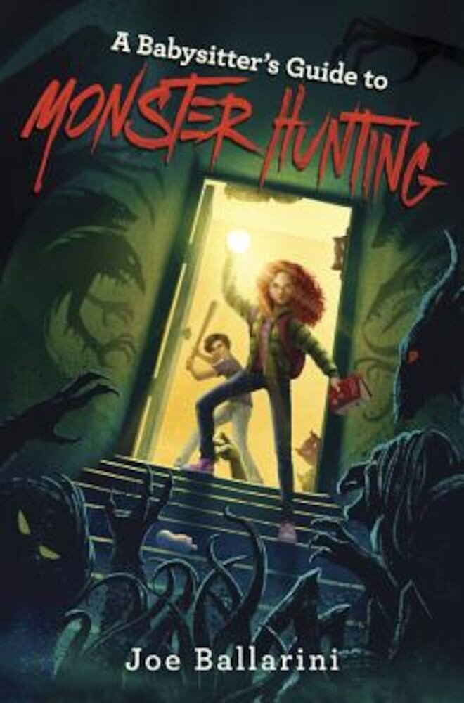 A Babysitter's Guide to Monster Hunting #1, Hardcover