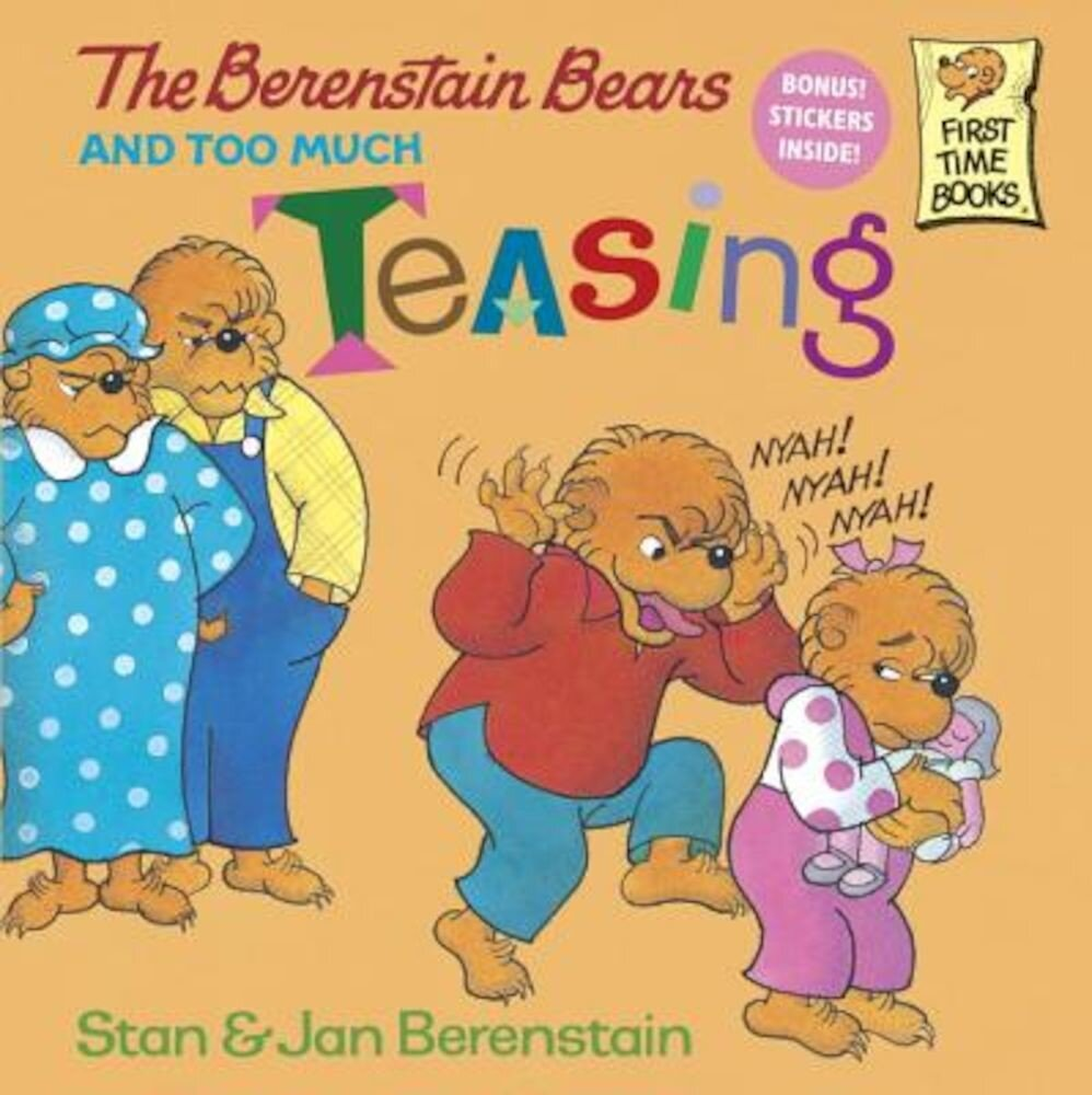 The Berenstain Bears and Too Much Teasing, Paperback