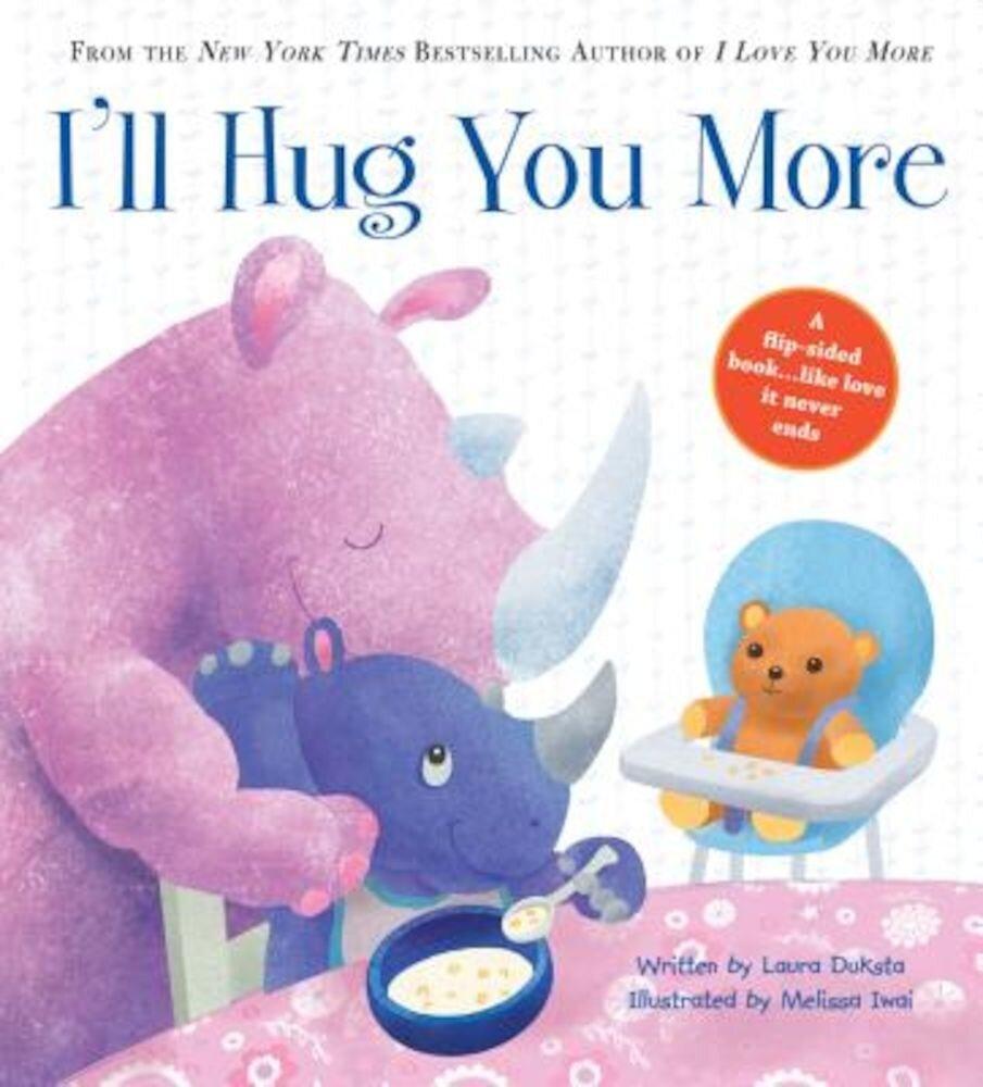 I'll Hug You More, Hardcover