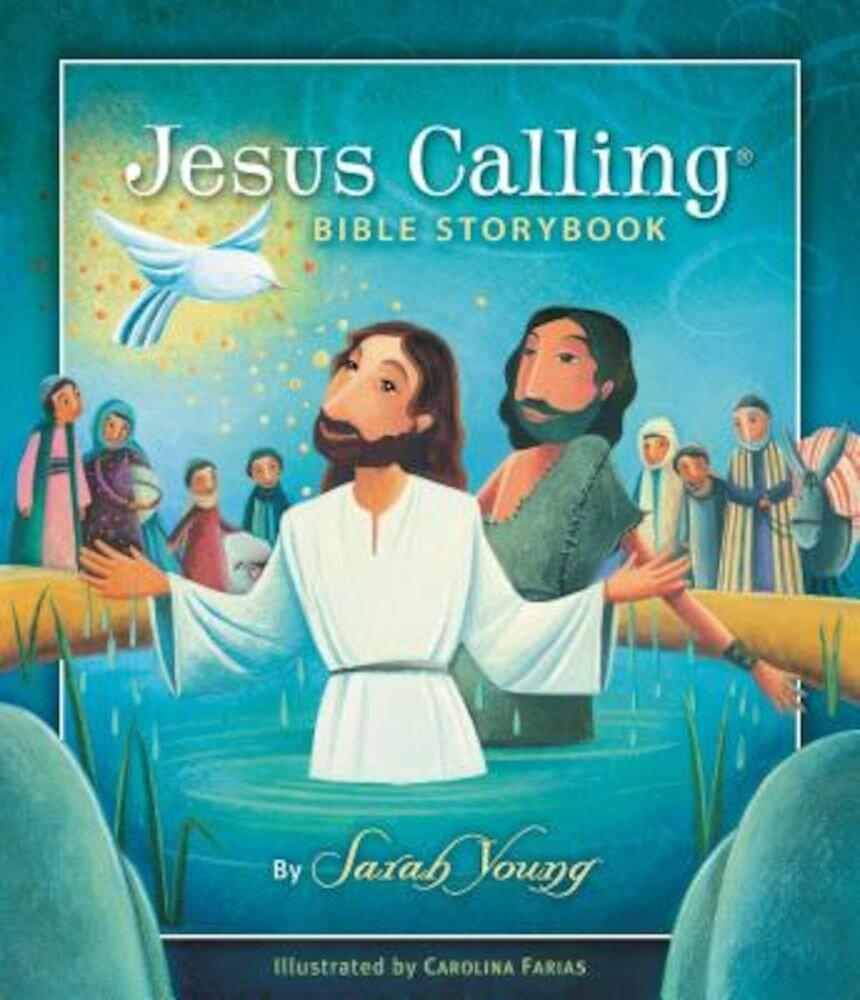 Jesus Calling Bible Storybook, Hardcover