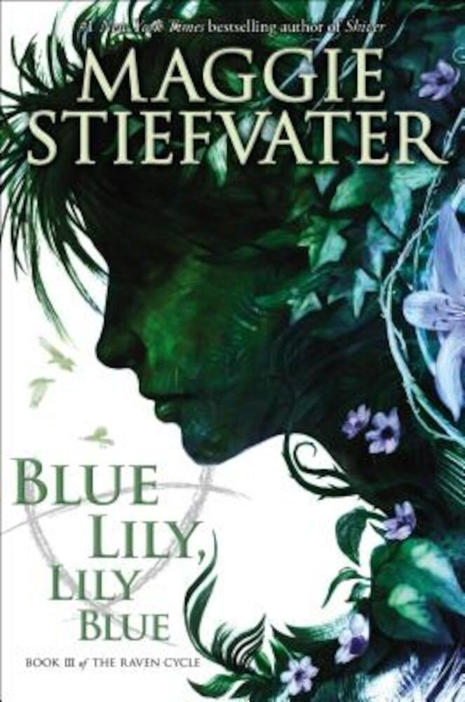 Blue Lily, Lily Blue, Hardcover