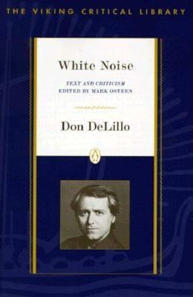 White Noise Critical: Text and Criticism, Paperback