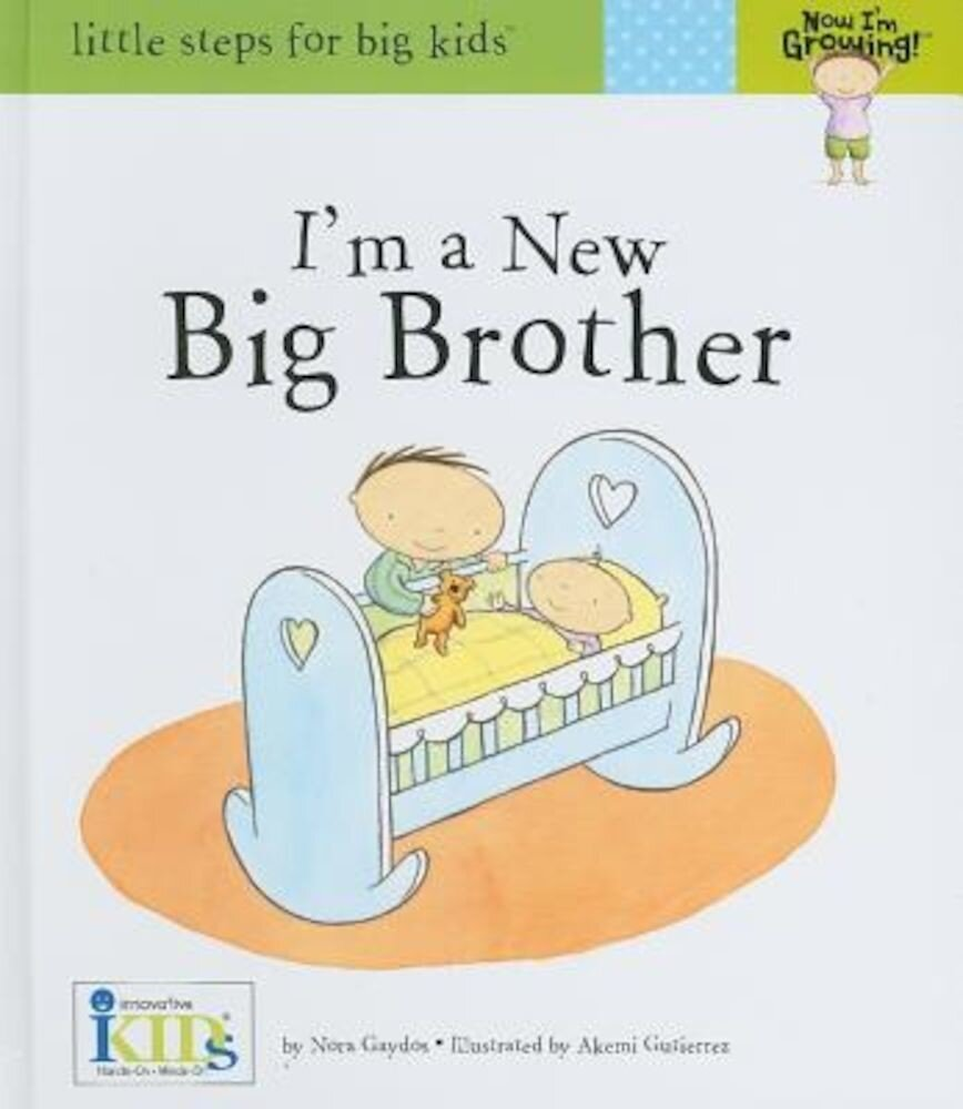 I'm a New Big Brother, Hardcover