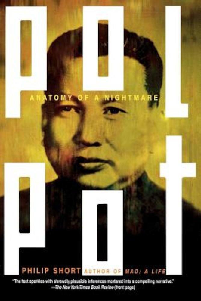 Pol Pot: Anatomy of a Nightmare, Paperback