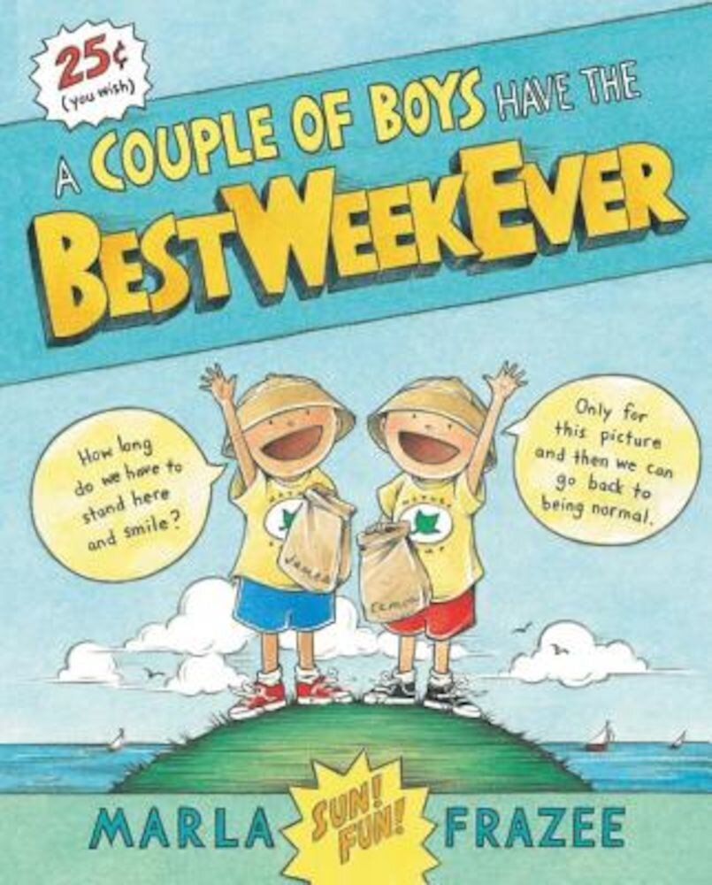 A Couple of Boys Have the Best Week Ever, Hardcover