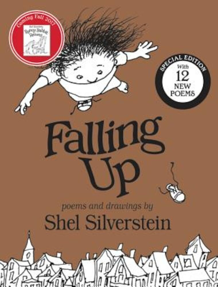 Falling Up Special Edition: With 12 New Poems, Hardcover