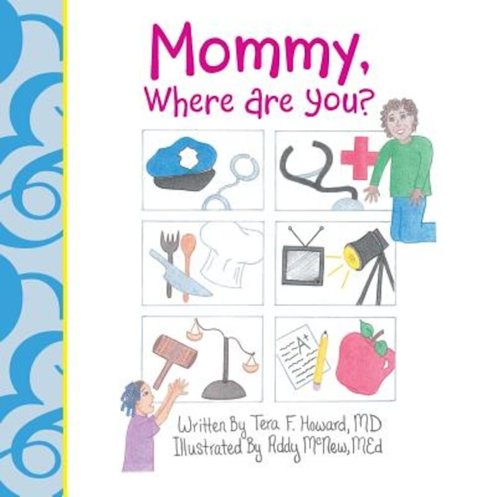 Mommy, Where Are You?, Paperback