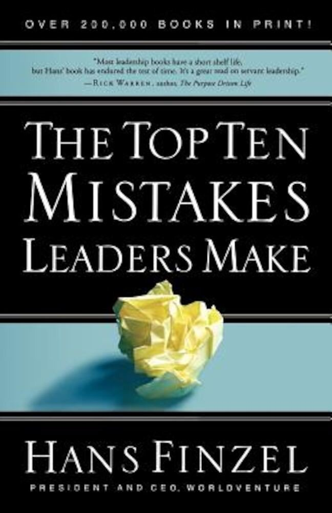 The Top Ten Mistakes Leaders Make, Paperback