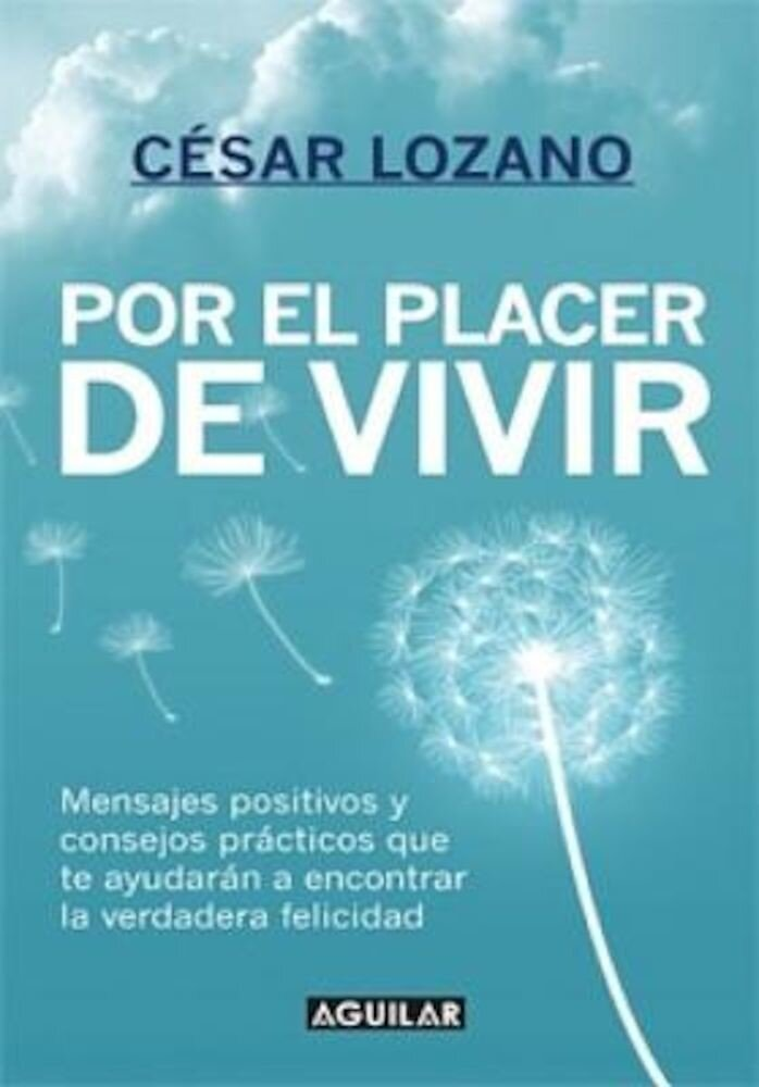 Por el Placer de Vivir = The Joy of Living, Paperback