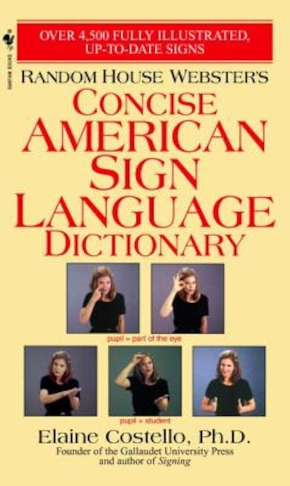 Random House Webster's Concise American Sign Language Dictionary, Paperback