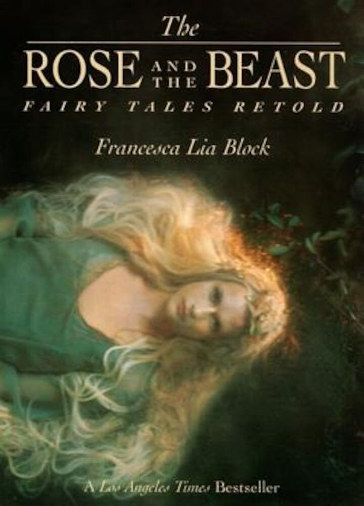 The Rose and the Beast: Fairy Tales Retold, Paperback