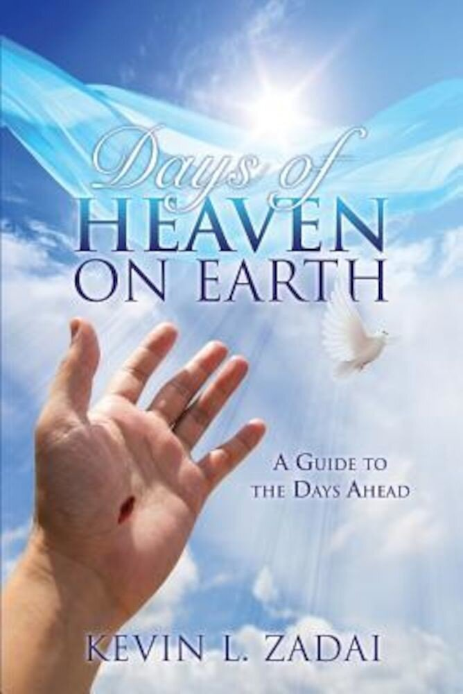 Days of Heaven on Earth, Paperback