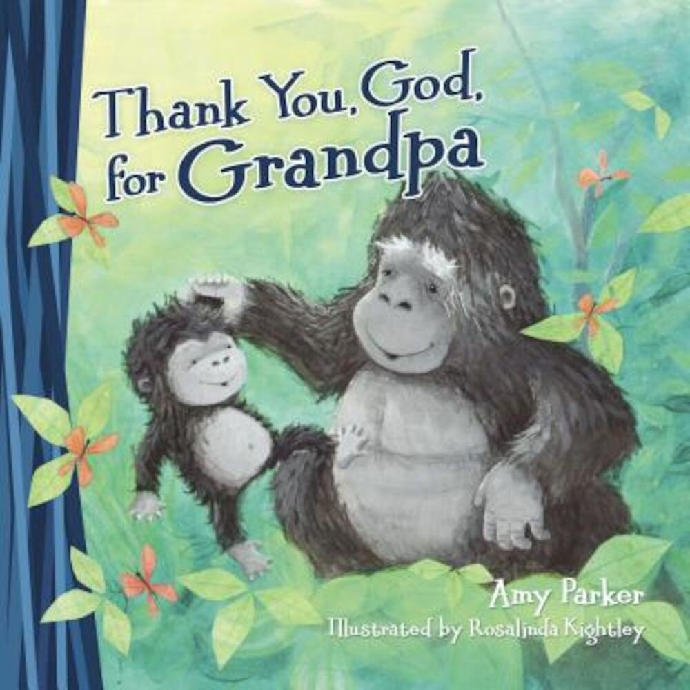 Thank You, God, for Grandpa, Hardcover