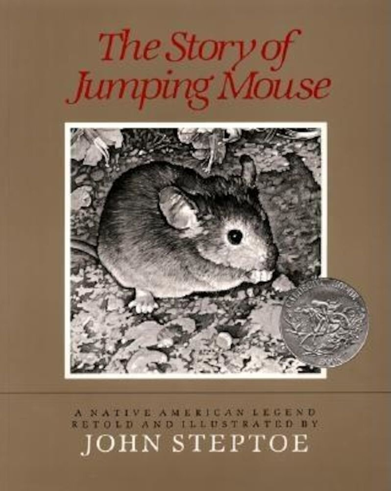 The Story of Jumping Mouse: A Native American Legend, Paperback